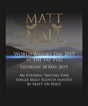 Event Ticket – World Whisky Day at The Fat Pug 2019 – 18.05.19